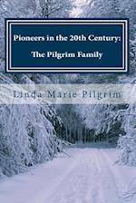 Pioneers in the 20th Century af Linda Marie Pilgrim