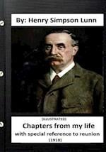 Chapters from My Life af Henry Simpson Lunn