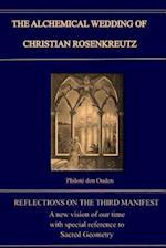 The Alchemical Wedding of Christian Rosenkreutz