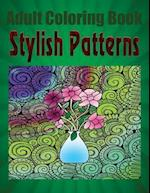 Adult Coloring Book Stylish Patterns af Howard Paul