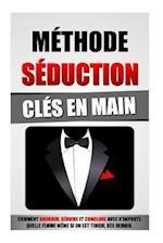 Methode Seduction Cles En Main af Remy Roulier