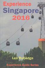 Experience Singapore 2016