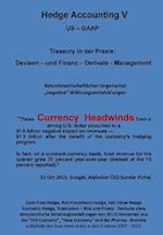 Currency Headswind - Hedge Accounting V - Treasury in Der Praxis