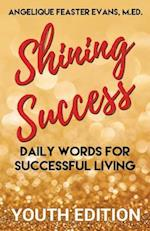 Shining Success Youth Edition