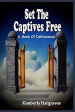 Set the Captives Free af Kimberly Hargraves