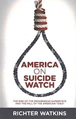 America on Suicide Watch