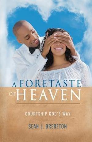 Bog, paperback A Foretaste of Heaven af Sean L. Brereton