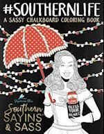 Southern Sayins' & Sass