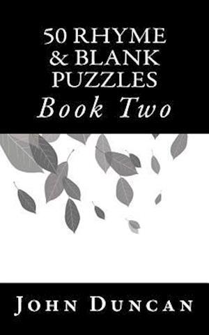 Bog, paperback 50 Rhyme & Blank Puzzles af John Duncan