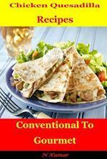 Chicken Quesadilla Recipes