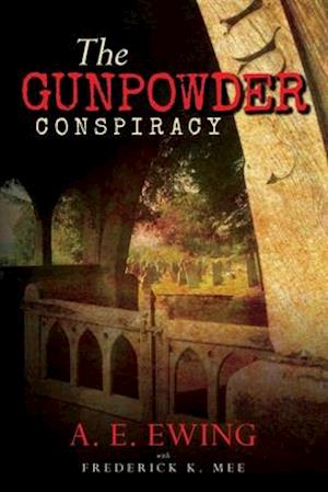 Bog, paperback The Gunpowder Conspiracy af A. E. Ewing