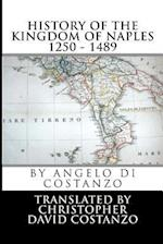 History of the Kingdom of Naples 1250 - 1489