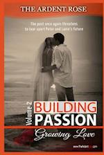 Building Passion af Ardent Rose