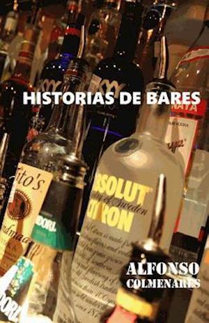 Bog, paperback Historias de Bares af Alfonso Colmenares