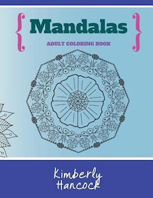 Bog, paperback Mandalas af Kimberly Hancock