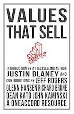 Values That Sell af Jeff Rogers, Justin Blaney, John Kaminski