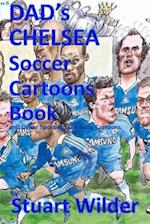 Dad's Chelsea Soccer Cartoons Book and Other Sporting, Celebrity Cartoons af Stuart Wilder