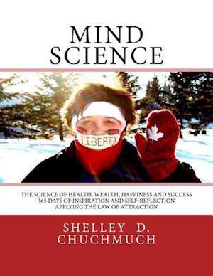 Bog, paperback Mind Science af MS Shelley D. Chuchmuch