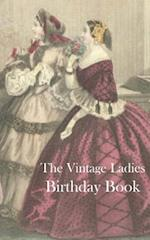 The Vintage Ladies Birthday Book af Montpelier Publishing