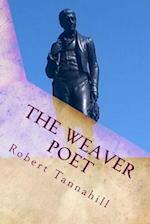 The Weaver Poet af Robert Tannahill