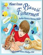 The Plastic Fishermen af Patti Petrone-Miller