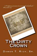 The Dirty Crown