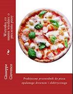 Wszystko, Co Musisz Wiedziec O Pieczeniu Pizzy af Giuseppe Giovenco