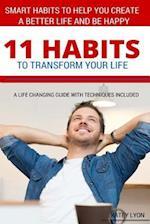 11 Habits to Transform Your Life af Katey Lyon