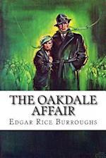 The Oakdale Affair
