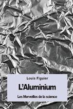 L'Aluminium