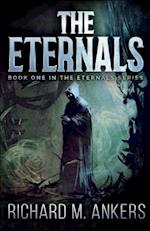 The Eternals af Richard M. Ankers