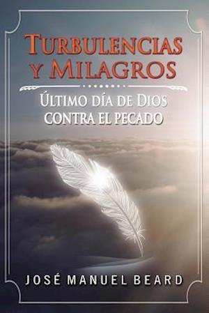 Bog, paperback Ultimos Dias de Dios Contra El Pecado del Mundo af Jose Manuel Beard