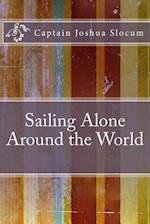 Sailing Alone Around the World af Captain Joshua Slocum