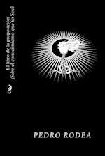 El Libro de La Proposicion Sabe El Conocimiento Que Yo Soy af Pedro Rodea