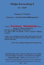 Currency Headwinds - Hedge Accounting V