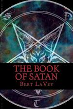 The Book of Satan af Bert Lavey