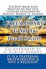 Freemasonry Is Not an Occult Society