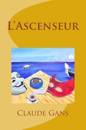 Bog, paperback L'Ascenseur af M. Claude Gans