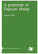 A Grammar of Papua Malay
