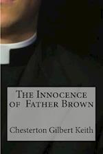 The Innocence of Father Brown af Chesterton Gilbert Keith