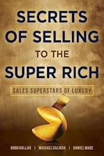 Secrets of Selling to the Super Rich