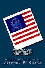 An American Constitution for Europe