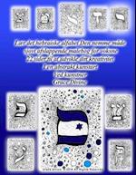 Laer Det Hebraeiske Alfabet Pa Den Nemme Made Sjovt Og Afslappende Malebog for Voksne 22 Sider for at Udvikle Din Kreativitet I En Abstrakt Kunst Stil af Grace Divine