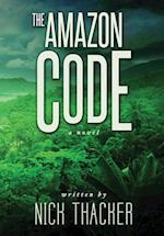 The Amazon Code (Harvey Bennett Thrillers, nr. 2)