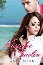 Kuss Die Chaotin af Anni Ninn