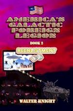 America's Galactic Foreign Legion - Book 2