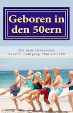 Geboren in Den 50ern af Diverse Autoren