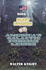 America's Galactic Foreign Legion - Book 3