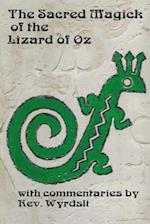 The Sacred Magick of the Lizard of Oz