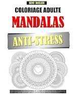 Coloriage Adulte Mandalas Anti-Stress af Remy Roulier